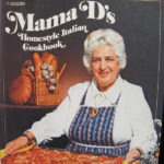 Mama D's Homestyle Italian Cookbook, by Giovanna D'Agostino